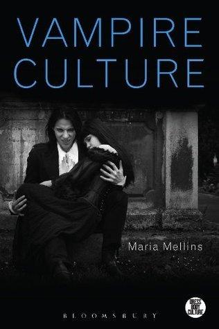 Vampire Culture Maria Mellins