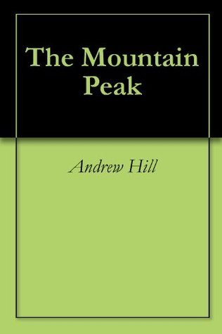 The Mountain Peak  by  Andrew Hill