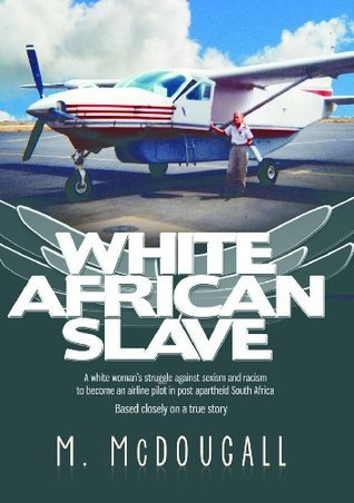 White African Slave  by  M. McDougall