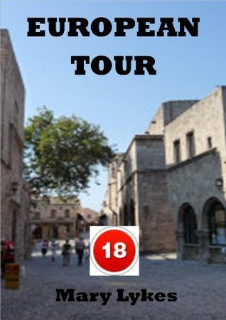 European Tour  by  Mary Lykes