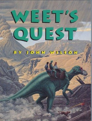 Weets Quest (The Weet Trilogy 2)  by  John Wilson