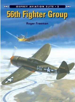 56th Fighter Group Roger A. Freeman