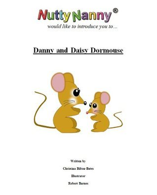 Danny and Daisy Dormouse  by  Christina Bilton-Bates