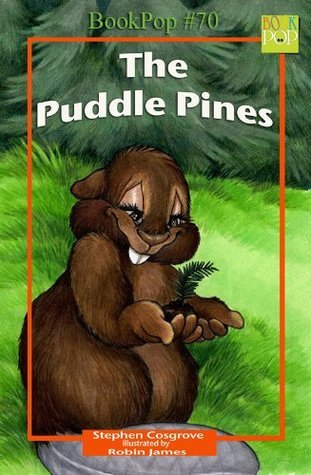 The Puddle Pine Stephen Cosgrove