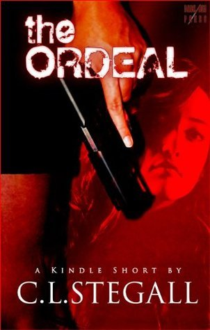 The Ordeal  by  C.L. Stegall