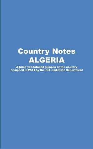 Country Notes ALGERIA Central Intelligence Agency (C.I.A.)