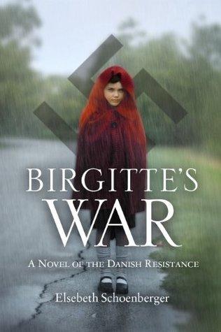 Birgittes War  by  Elsebeth Schoenberger