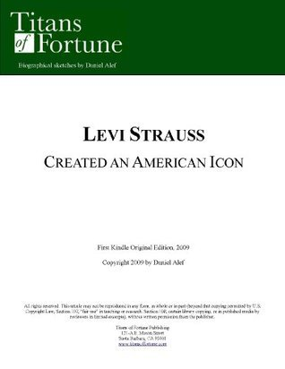 Levi Strauss: Created an American Icon  by  Daniel Alef