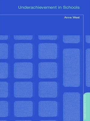 Underachievement in Schools (School Concerns Series)  by  Anne West