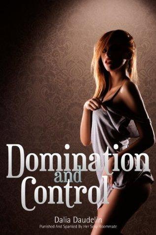Domination and Control  by  Dalia Daudelin