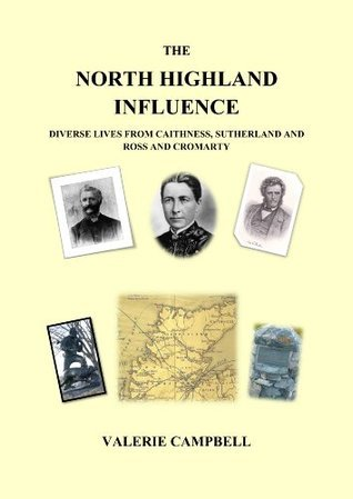 The North Highland Influence  by  Valerie Campbell