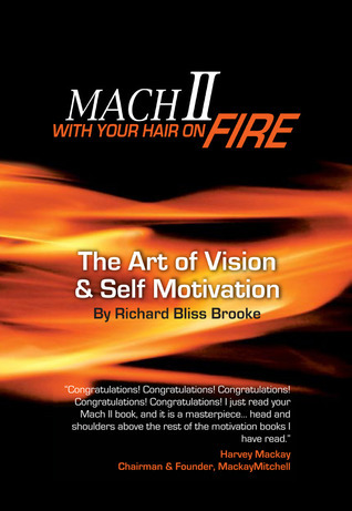 Mach II: With Your Hair On Fire Richard Bliss Brooke