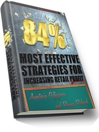 84% Most Effective Strategies For Increasing Retail Profit Romeo Richards