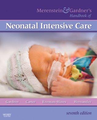 Merenstein & Gardners Handbook of Neonatal Intensive Care Sandra Lee Gardner