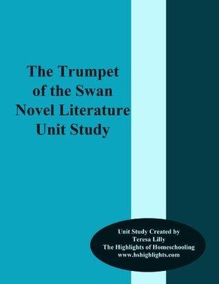 Trumpet of the Swans Novel Literature Unit Study Teresa Lilly