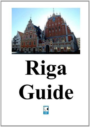 Riga Guide  by  Euroaudio Guide