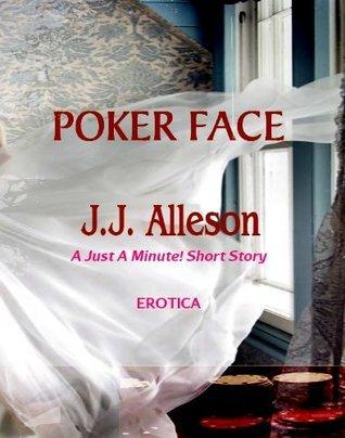 Poker Face J.J. Alleson