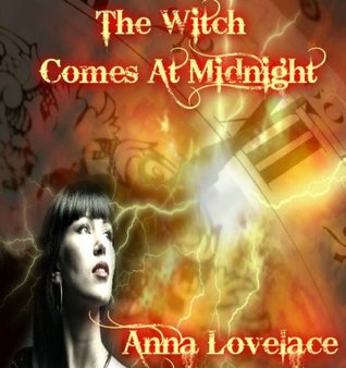 The Witch Comes At Midnight (The Sexy Brooms Series)  by  Anna Lovelace