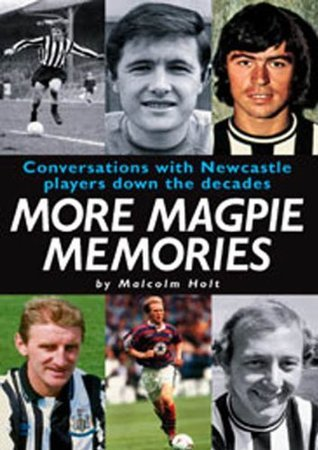 More Magpie Memories Malcolm Holt