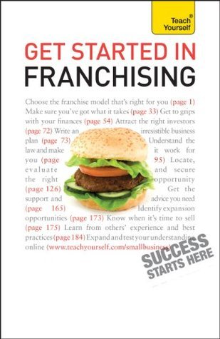 Get Started in Franchising: Teach Yourself Kurt Illetschko
