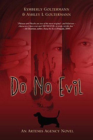 Do No Evil (An Artemis Agency Novel)  by  Kymberly Goltermann