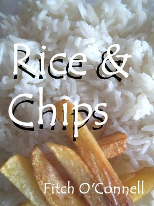 Rice & Chips Fitch OConnell