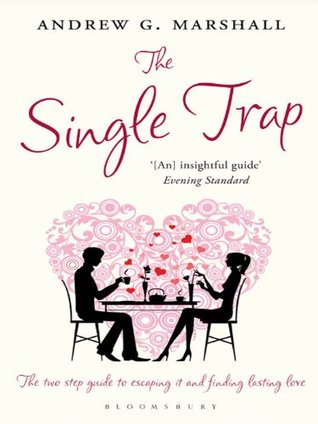 The Single Trap Andrew G. Marshall
