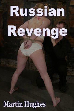 Russian Revenge Martin Hughes