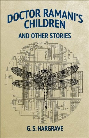 Doctor Ramanis Children and Other Stories G.S. Hargrave