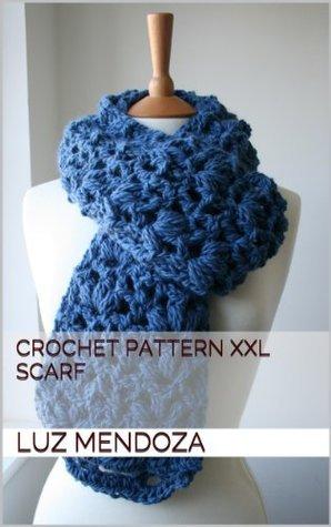 Crochet pattern XXL Scarf Luz Mendoza