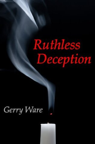 Ruthless Deception Gerry Ware
