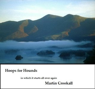 Hoops for Hounds  by  Martin Crookall