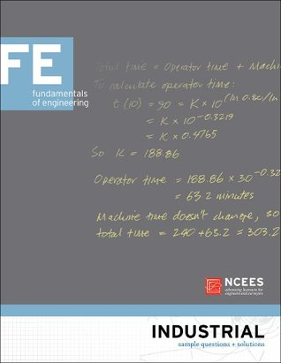 Industrial FE Sample Questions and Solutions  by  National Council of Examiners for Engineering and Surveying