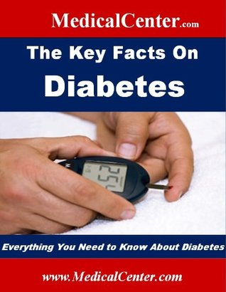 The Key Facts on Diabetes  by  Patrick W. Nee