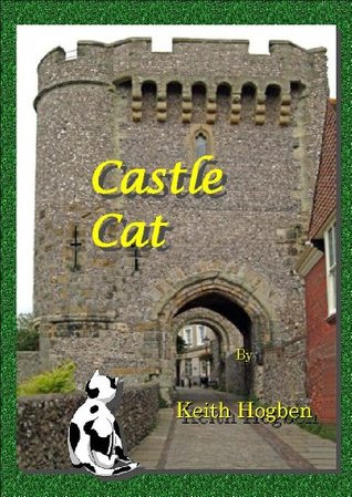 Castle Cat  by  Keith Hogben