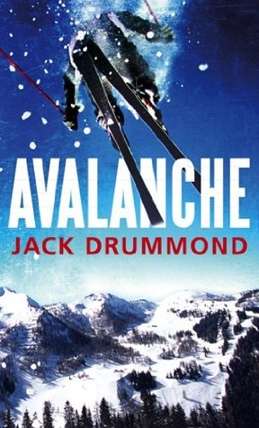 Avalanche (The Prince of Nothing) Jack Drummond