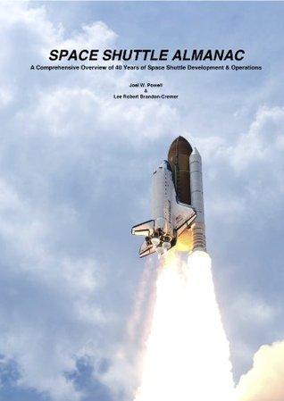Space Shuttle Almanac Lee Brandon-Cremer