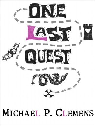 One Last Quest  by  Michael P. Clemens