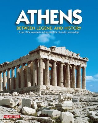 Athens Between Legend and History - New Acropolis Museum  by  Maria Mavromataki