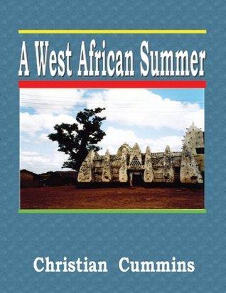 A West African Summer Christian Cummins