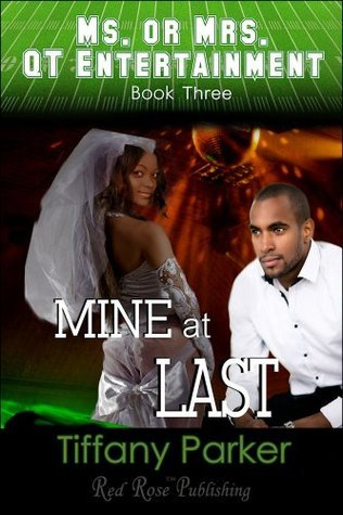 Mine At Last  by  Tiffany Parker