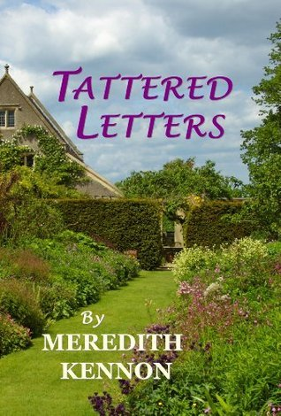 Tattered Letters Meredith Kennon