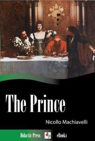 The Prince  by  Nicollo Machiavelli
