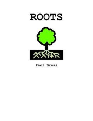 Roots Paul Bress