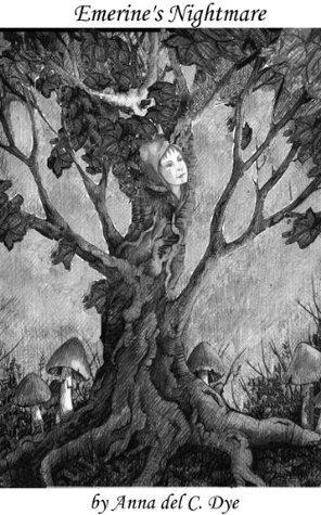 Emerines Nightmare Anna del C. Dye