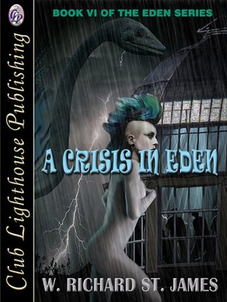 A Crisis in Eden  by  W. Richard St. James