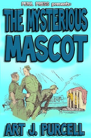 The Mysterious Mascot [Annotated] Art J. Purcell