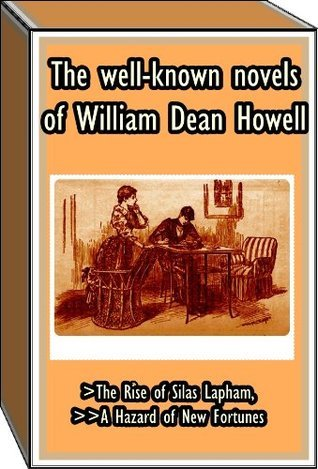 The well-known novels of William Dean Howell  by  William Dean Howells