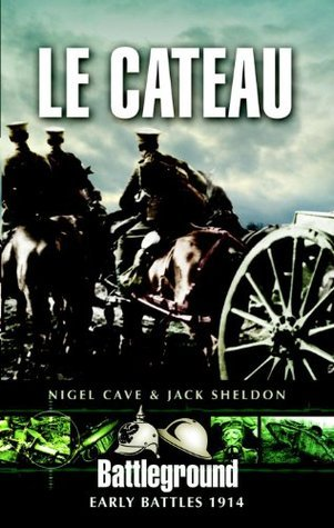 Le Cateau  by  Nigel Cave