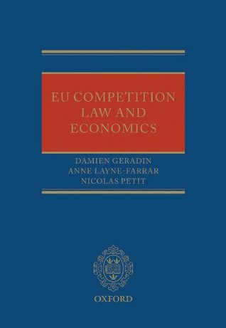 EU Competition Law and Economics  by  Damien Geradin